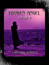 Broken Angel Volume II (Broken Angel Poetry Book 2)
