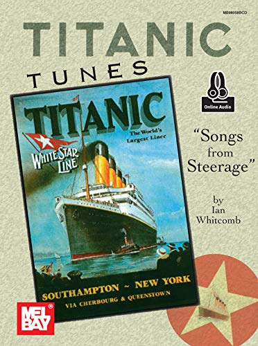 Titanic Tunes: Songs from Steerage (English Edition)
