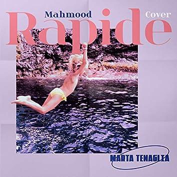 Rapide (Mahmood cover)