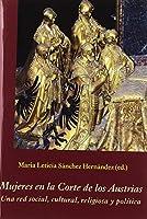 Mujeres en la Corte de los Austrias