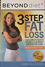 New 2016 Edition Beyond Diet - 3 Step Fat Loss - Your Complete Plan to Naturally Lose Weight and Never Diet Again