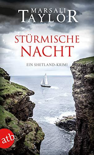 Stürmische Nacht: Ein Shetland-Krimi (Lynch & Macrae 4)