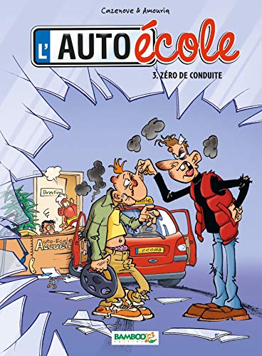 L'Auto école - tome 03 - Zéro de conduite
