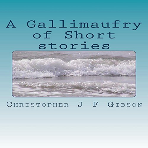 A Gallimaufry of Short Stories cover art