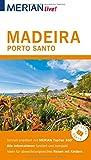 MERIAN live! Reiseführer Madeira Porto Santo: Mit Extra-Karte zum Herausnehmen