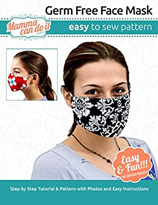 Germ Free Face Mask | Pattern: Children - Adult Sizing from Independently published