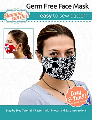 Compare Textbook Prices for Germ Free Face Mask | Pattern: Children - Adult Sizing  ISBN 9798625064224 by Singler, Elizabeth G