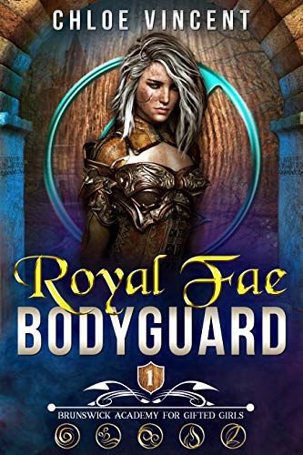 Royal Fae Bodyguard (The Brunswick Academy Book 1)