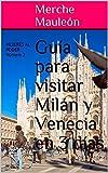 Guía para visitar Milán y Venecia en 3 días: MUJERES AL PODER número 2