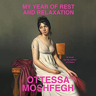 My Year of Rest and Relaxation audiobook cover art