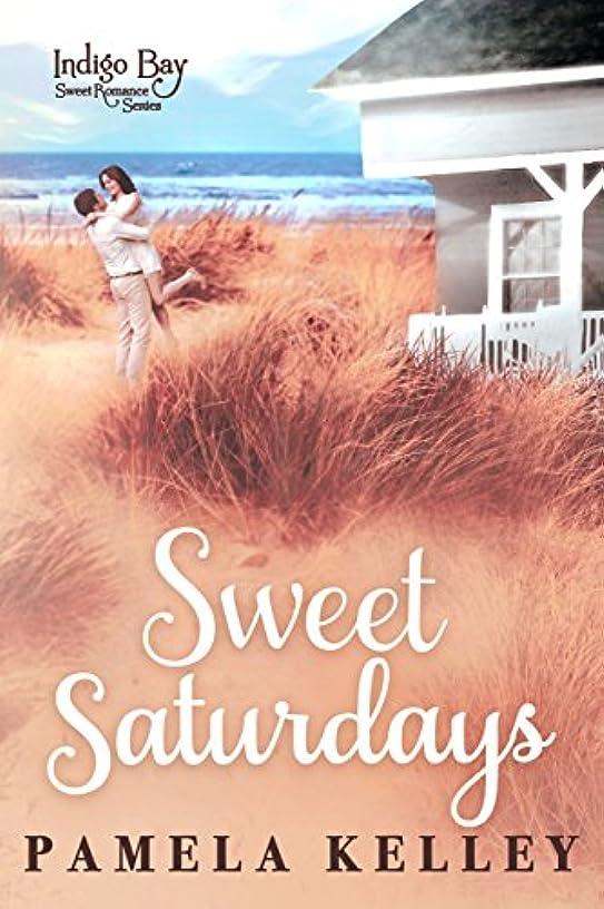 Sweet Saturdays (Indigo Bay Sweet Romance Series Book 7)