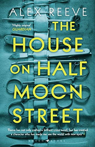 The House on Half Moon Street: A Richard and Judy Book Club 2019 pick (Leo Stanhope 1) (English Edition)