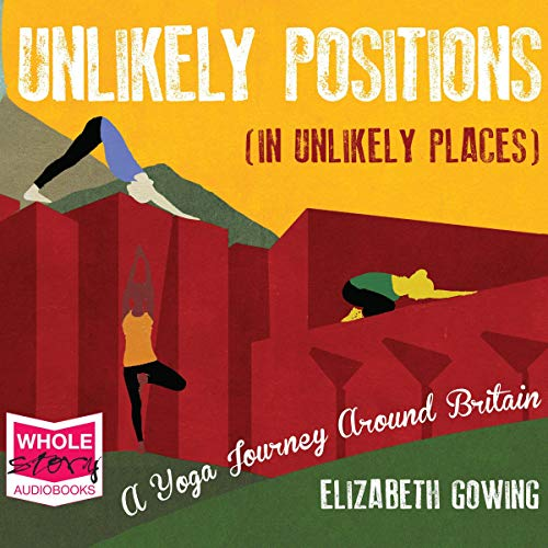 Unlikely Positions in Unlikely Places audiobook cover art