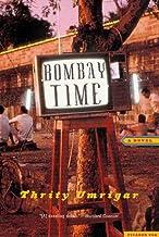 Bombay Time: A Novel