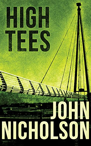 High Tees (The Nick Guymer Series Book 7) (English Edition)