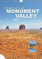 Erlebe mit mir das Monument Valley (Wandkalender 2022 DIN A4 hoch): Das gewaltige Monument Valley liegt an der suedlichen Grenze des US-Bundesstaates Utah sowie im Norden Arizonas. (Monatskalender, 14 Seiten )