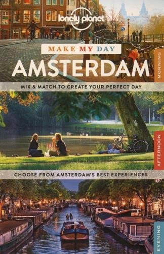 Ii5 Book Free Download Lonely Planet Make My Day Amsterdam Travel Guide By Lonely Planet Ijiszjr