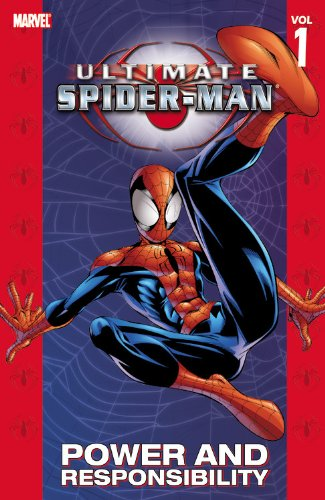Ultimate Spider-Man - Volume 1: Power & Responsibility