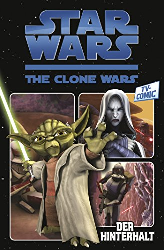 Star Wars: The Clone Wars (zur TV-Serie), Band 1 - Der Hinterhalt (Star Wars - The Clone Wars)