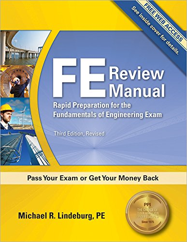 PPI FE Review Manual: Rapid Preparation for the Fundamentals of Engineering Exam, 3rd Edition – A Comprehensive Preparation Guide for the FE Exam