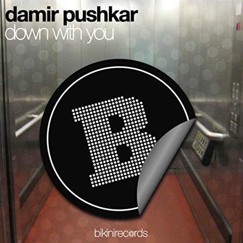 Danny Dewills & Damir Pushkar