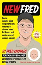 New Fred: How a middle-aged corporate guy created a sitcom, hired Ed Asner, and rediscovered career passion