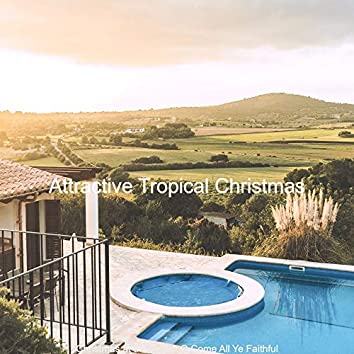 Christmas at the Beach O Come All Ye Faithful