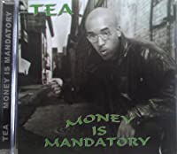 Money Is Mandatory