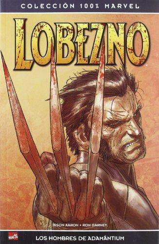 Lobezno/ arma X - los hombres de adamantium