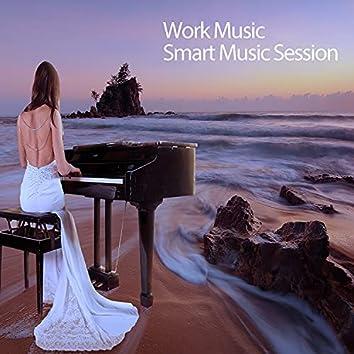 Work Music Smart Music Session