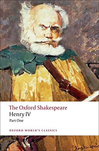 The Oxford Shakespeare: Henry IV, Part 1 (Oxford World's Classics)
