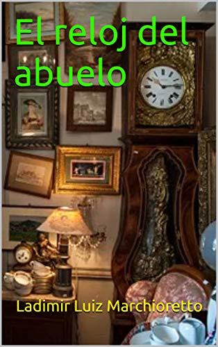El reloj del abuelo