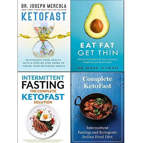 Eat Fat Get Thin, KetoFast Rejuvenate Your Health [Hardcover], Complete KETOFAST Solution Intermittent Fasting 4 Books Collection Set