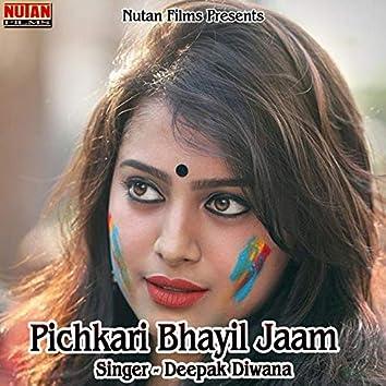 Pichkari Bhayil Jaam