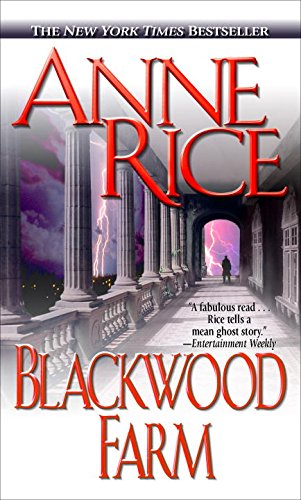 Blackwood Farm Audiobook By Anne Rice cover art