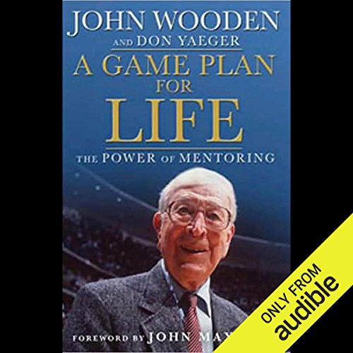 A Game Plan For Life: The Power of Mentoring audiobook cover art