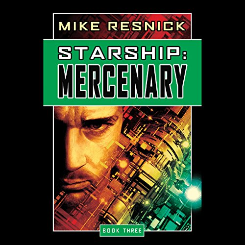Starship: Mercenary audiobook cover art