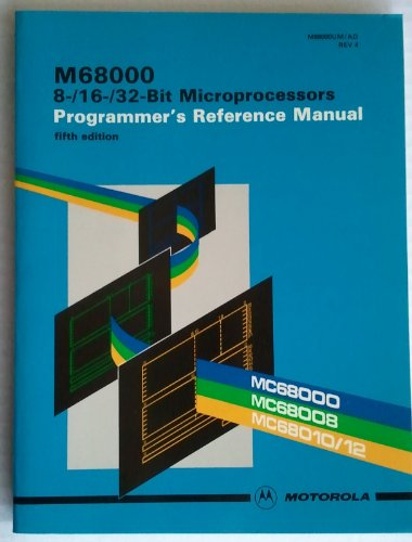Compare Textbook Prices for M68000 8-/16-/32-Bit Microprocessors: Programmer's Reference Manual 5th Edition ISBN 9780135414910 by Motorola