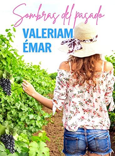Sombras del pasado (Un llamado al corazón nº 2) de Valeriam Émar