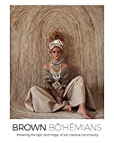 Image of Brown Bohemians: Honoring the Light and Magic of Our Creative Community