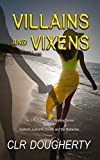 Villains and Vixens (J.R. Finn Sailing Mystery Series Book 5)