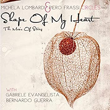 Shape Of My Heart (The Music Of Sting)