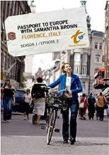 Passport to Europe with Samantha Brown Season 1 Episode 2: Florence, Italy