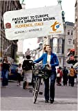 Passport to Europe with Samantha Brown Season 1 Episode 2: Florence, Italy (DVD)