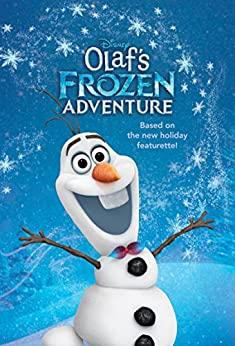 Olaf's Frozen Adventure Junior Novel (Disney Junior Novel (ebook)) by [Disney Books]