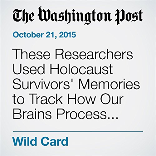 These Researchers Used Holocaust Survivors' Memories to Track How Our Brains Process Gratitude audiobook cover art