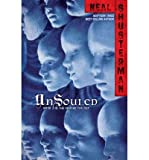 By Neal Shusterman - Unsouled (Unwind Dystology) (9/15/13)