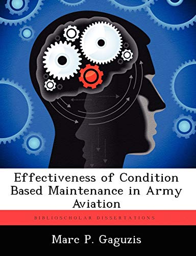 Effectiveness of Condition Based Maintenance in Army Aviation