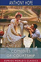 Comedies of Courtship (Esprios Classics)