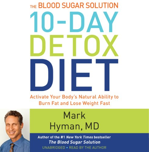 The Blood Sugar Solution 10-Day Detox Diet audiobook cover art
